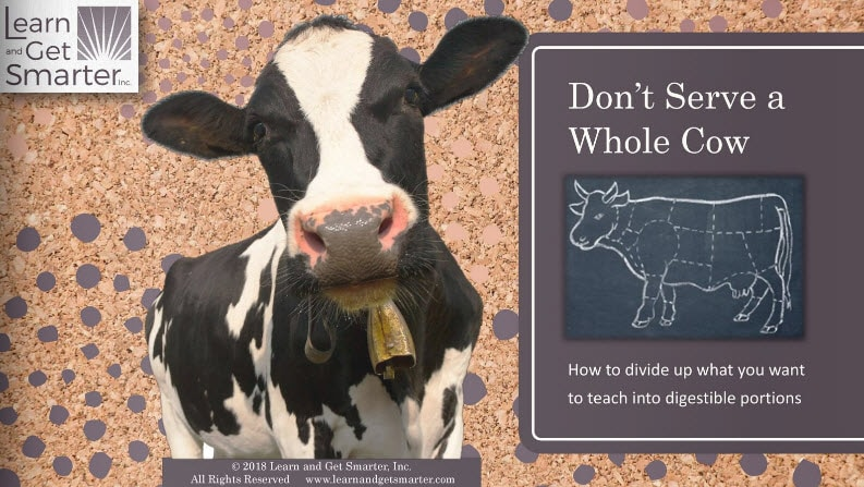 "cover of a digital flipbook with a cow on the cover, titled ""Don't serve a whole cow: How to divide up what you want to teach into digestible portions"""